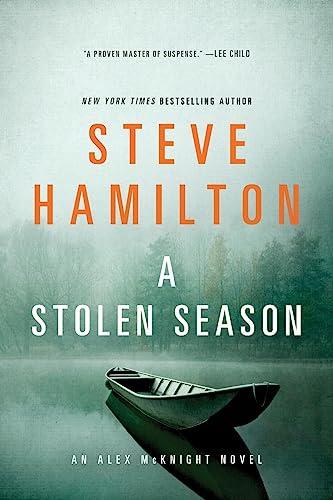 9781250048493: A Stolen Season: An Alex McKnight Novel (Alex McKnight Novels)