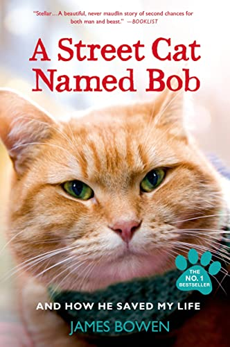 9781250048677: A Street Cat Named Bob and How He Saved My Life