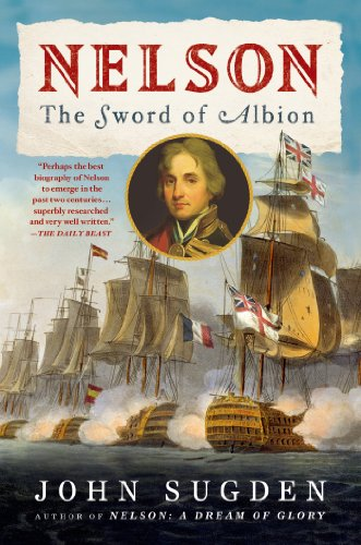 9781250048769: Nelson: The Sword of Albion