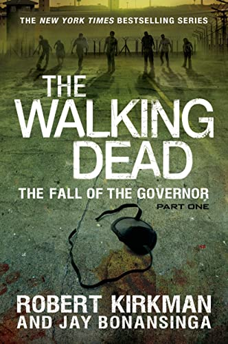 9781250048776: The Walking Dead: The Fall of the Governor: Part One (The Walking Dead Series)