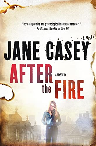9781250048851: After the Fire (Maeve Kerrigan Novels)