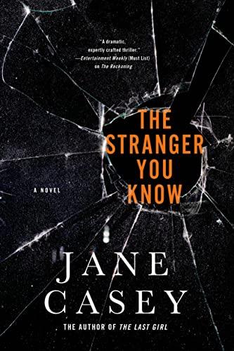 The Stranger You Know (Maeve Kerrigan Novels): Casey, Jane
