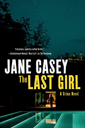 9781250048950: The Last Girl: A Crime Novel (Maeve Kerrigan Novels)
