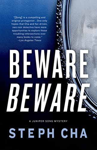 Beware Beware: A Juniper Song Mystery (Juniper Song Mysteries): Cha, Steph