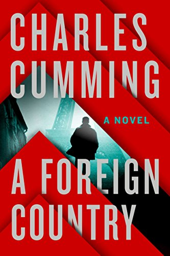A Foreign Country: A Novel: Cumming, Charles