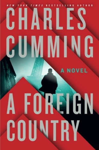 9781250049056: A Foreign Country: A Novel (Thomas Kell)