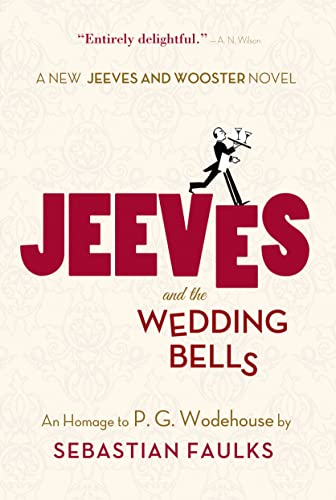 9781250049063: Jeeves and the Wedding Bells: An Homage to P.G. Wodehouse