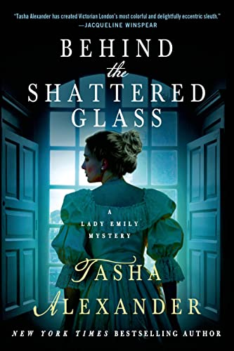 9781250049070: Behind the Shattered Glass (Lady Emily Mystery)