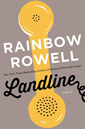 Landline: A Novel: Rowell, Rainbow