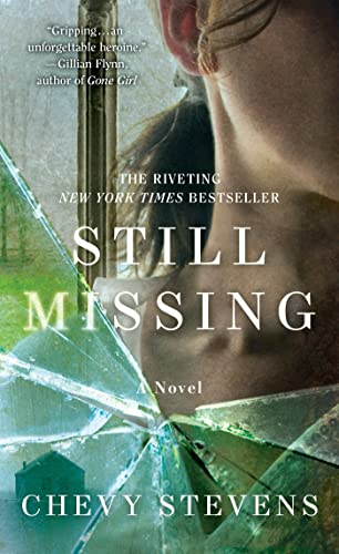 9781250049513: Still Missing: A Novel