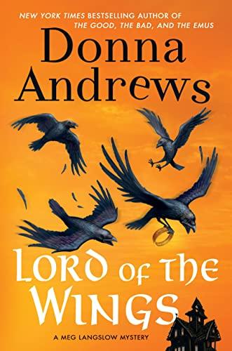9781250049582: Lord of the Wings: A Meg Langslow Mystery (Meg Langslow Mysteries)