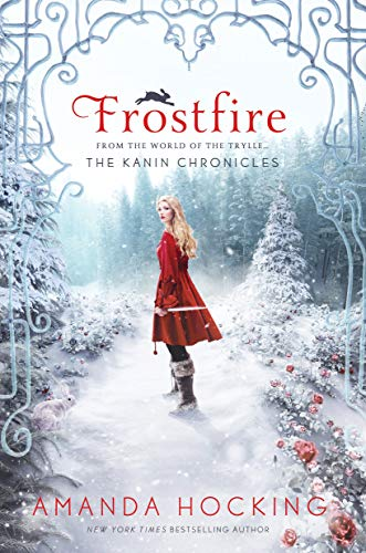 Frostfire (The Kanin Chronicles): Hocking, Amanda