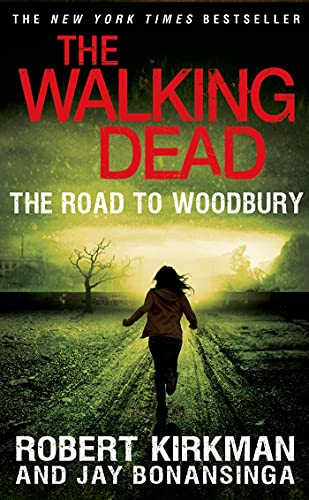 9781250049995: The Road to Woodbury (The Walking Dead)