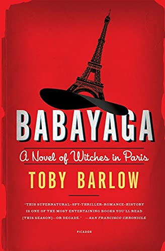9781250050298: Babayaga: A Novel of Witches in Paris