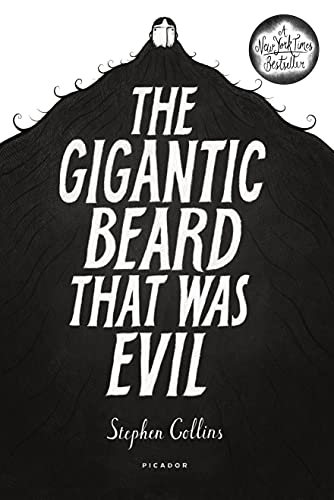 9781250050397: The Gigantic Beard That Was Evil