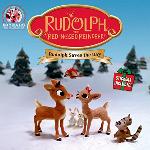Rudolph the Red-Nosed Reindeer: Rudolph Saves the Day: Anonymous