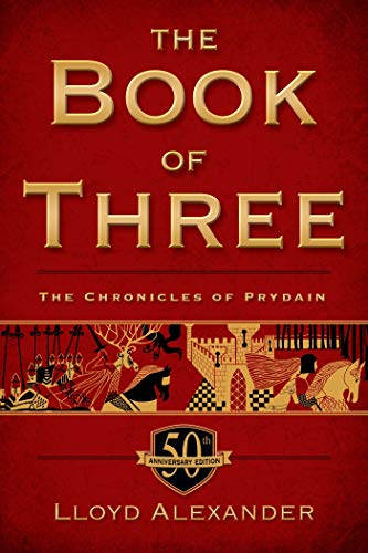 9781250050601: The Book of Three, 50th Anniversary Edition: The Chronicles of Prydain, Book 1