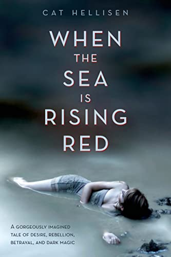 9781250050687: When the Sea is Rising Red