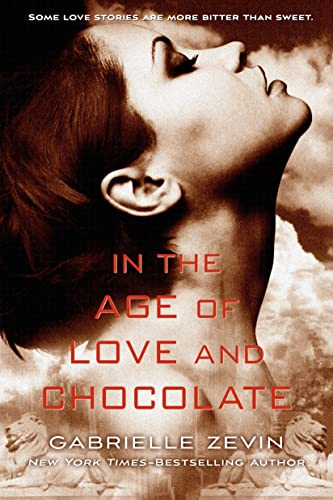 9781250050717: In the Age of Love and Chocolate