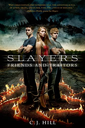 9781250050793: Slayers: Friends and Traitors