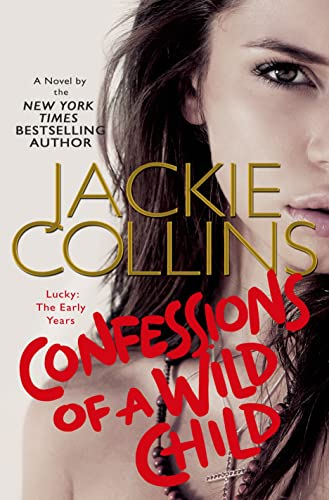 9781250050939: Confessions of a Wild Child: Lucky: The Early Years