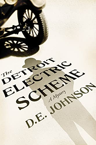 The Detroit Electric Scheme: A Mystery (Detroit Mysteries): Johnson, D. E.