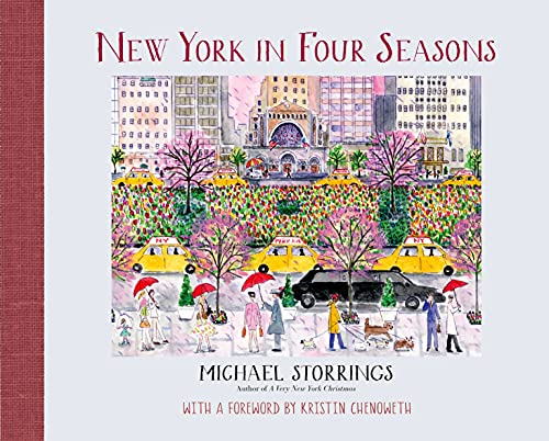 9781250051011: New York In Four Seasons