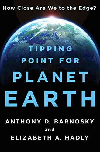 9781250051158: Tipping Point for Planet Earth: How Close Are We to the Edge?