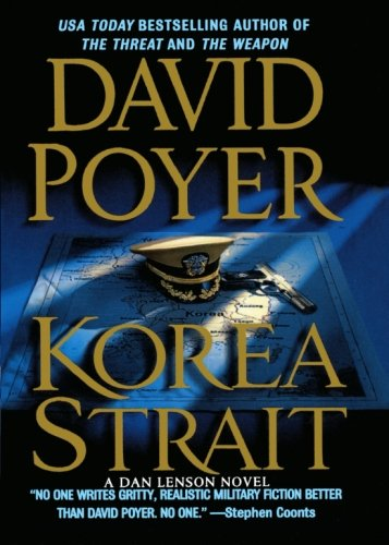 9781250051226: Korea Strait: A Novel (Dan Lenson Novels)