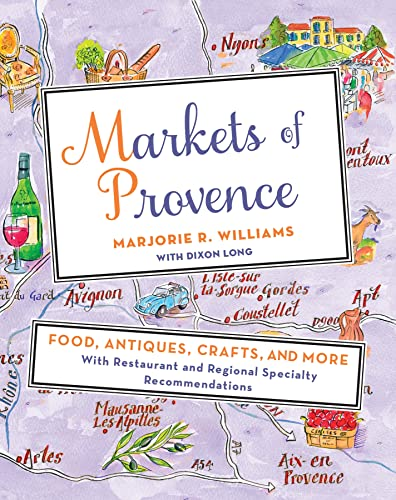 9781250051271: Markets of Provence: Food, Antiques, Crafts, and More