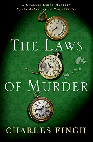 The Laws of Murder (Charles Lenox Mysteries): Finch, Charles