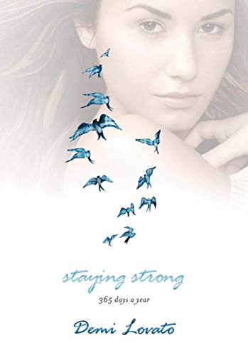 9781250051448: Staying Strong: 365 Days a Year