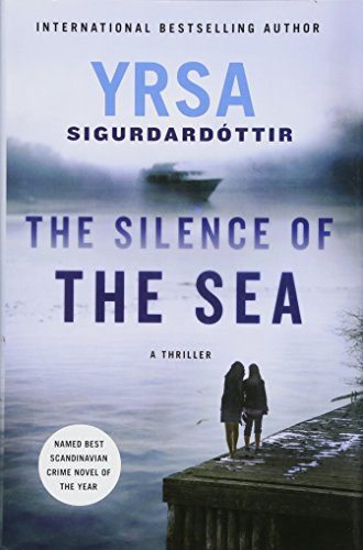Silence of the Sea: A Thriller (Thora Gudmundsdottir): Sigurdardottir, Yrsa