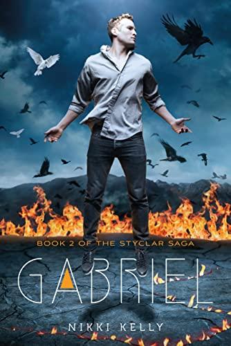 Gabriel (The Styclar Saga): Kelly, Nikki