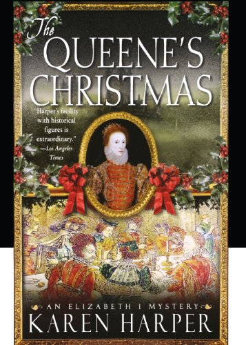 9781250051592: The Queene's Christmas: An Elizabeth I Mystery (Elizabeth I Mysteries)