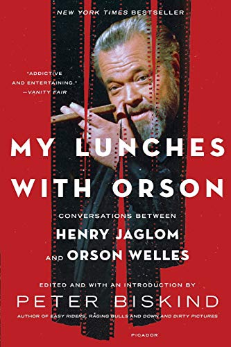 9781250051707: My Lunches with Orson: Conversations Between Henry Jaglom and Orson Welles