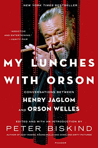 My Lunches with Orson: Conversations between Henry Jaglom and Orson Welles