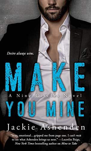 9781250051776: Make You Mine: A Nine Circles Novel