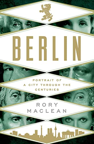 9781250051868: Berlin. Portrait Of A City Through The Centuries