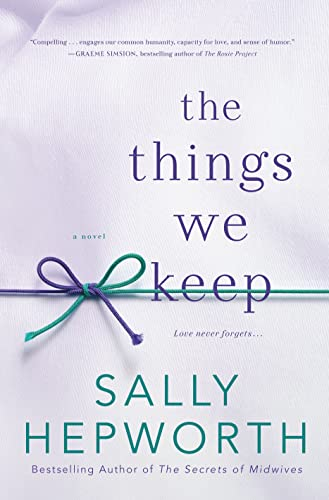 9781250051905: The Things We Keep: A Novel