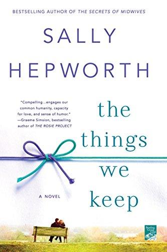 9781250051929: The Things We Keep: A Novel