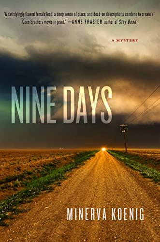 Nine Days: A Mystery (A Julia Kalas Mystery): Koenig, Minerva