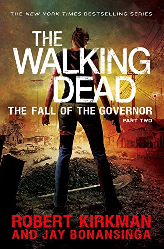 The Walking Dead: The Fall of the Governor (Part 2): Kirkman, Robert