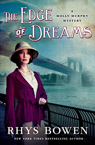 9781250052025: The Edge of Dreams: A Molly Murphy Mystery (Molly Murphy Mysteries)
