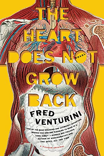 The Heart Does Not Grow Back: Venturini, Fred