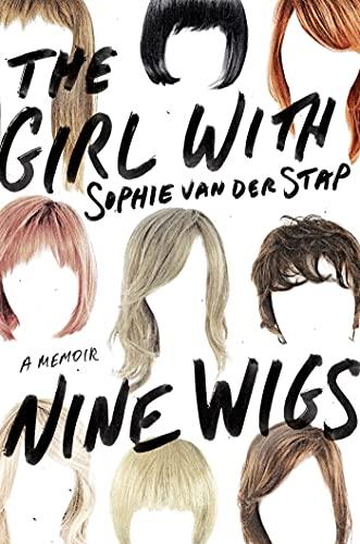9781250052230: The Girl With Nine Wigs: A Memoir