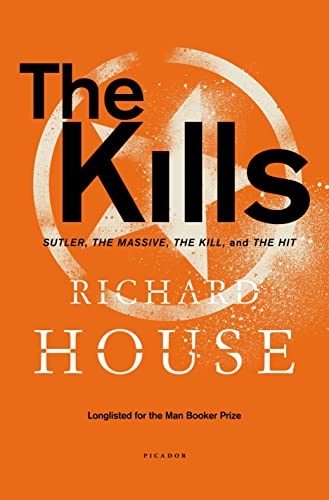 9781250052438: The Kills: Sutler, The Massive, The Kill, and The Hit