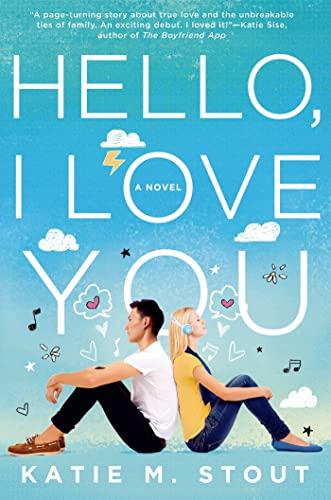 Hello, I Love You: Stout, Katie M