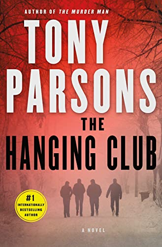 9781250052711: The Hanging Club: A Max Wolfe Novel (Max Wolfe Novels)