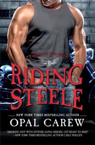 Riding Steele (Ready to Ride): Opal Carew